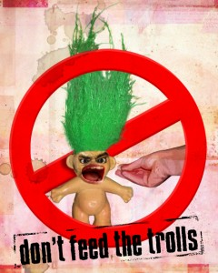 dont_feed_the_trolls