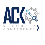 "ACK Security Conference: ""Hackeando la inseguridad"""