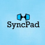 SyncPad Launches Version 2, Now Available for iOS, Android and Web